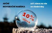 Akční novoroční nabídka: 10% sleva na vše ve všední dny